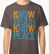 Know Jesus Know Peace No Jesus No Peace Classic T-Shirt