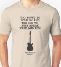 Too young to hold on T-Shirt