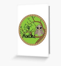 4 Months Greeting Card