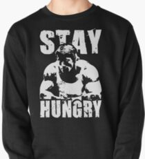 Stay Hungry Pullover