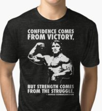 Confidence and Struggle Tri-blend T-Shirt