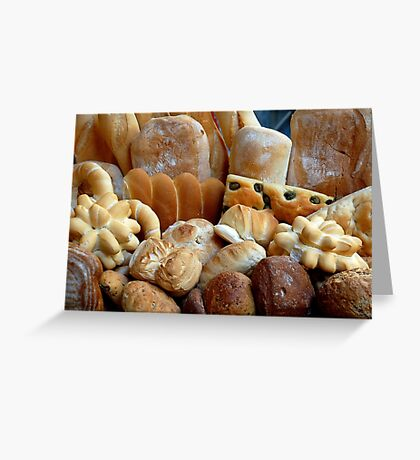 The smell of freshly baked bread Greeting Card