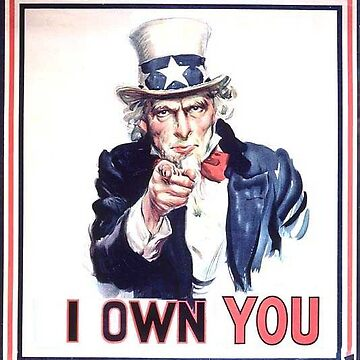 I Own You (Uncle Sam) by doktorj