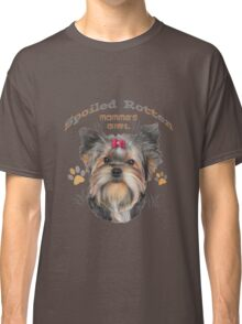 Yorkshire Terrier Spoiled Rotten Classic T-Shirt