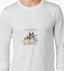 Sheltie Who StoleThe Cookie FromThe Cookie Jar Long Sleeve T-Shirt