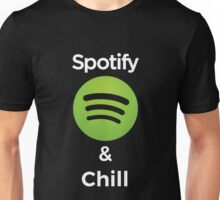 Spotify and chill Unisex T-Shirt