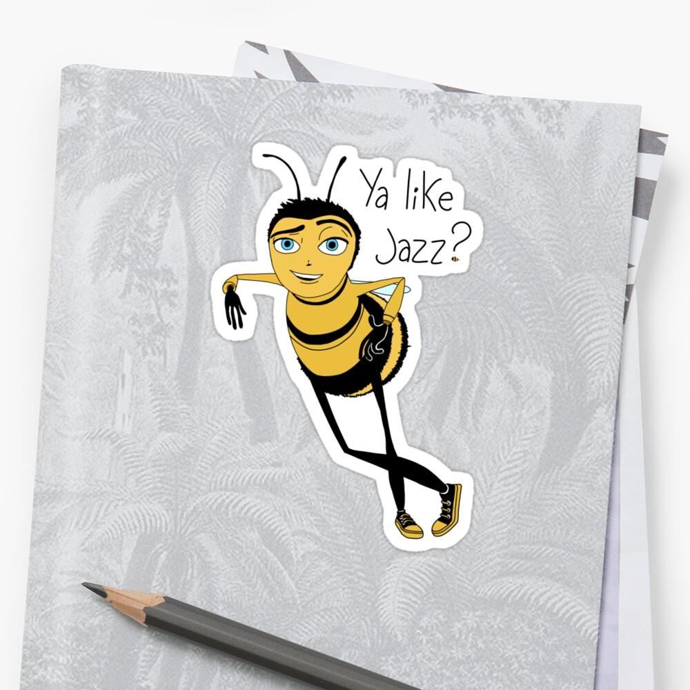 Bee movie ya like jazz Sticker