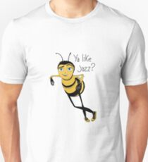 Bee movie ya like jazz T-Shirt