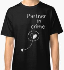 Partner in crime Classic T-Shirt