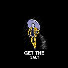 GET THE SALT  by mollypopart