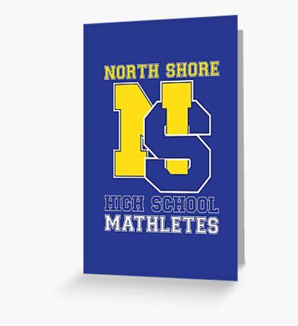 North Shore High School Mathletes Greeting Card