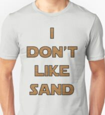 I don't like sand - version 2 T-Shirt