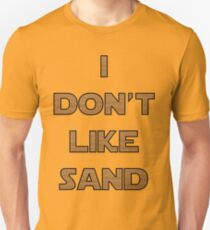 I don't like sand - version 2 T-Shirt