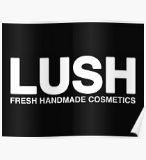 Lush Poster