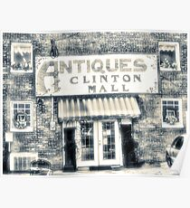 """""""Antiques... Clinton Mall, #4""""... prints and products Poster"""