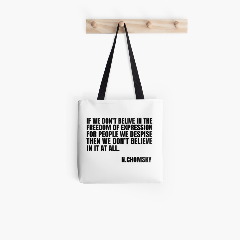Noam Chomsky Quote Free Speech Liberty Freedom Political Tote Bag