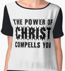 The Power Of Christ Compells You Exorcist Quote Horror Scary Chiffon Top