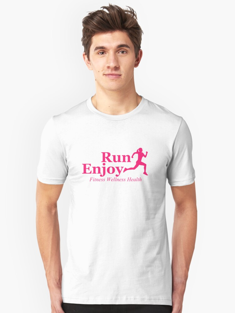 Run and enjoy Unisex T-Shirt Front