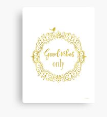 Good vibes only golden yoga Canvas Print