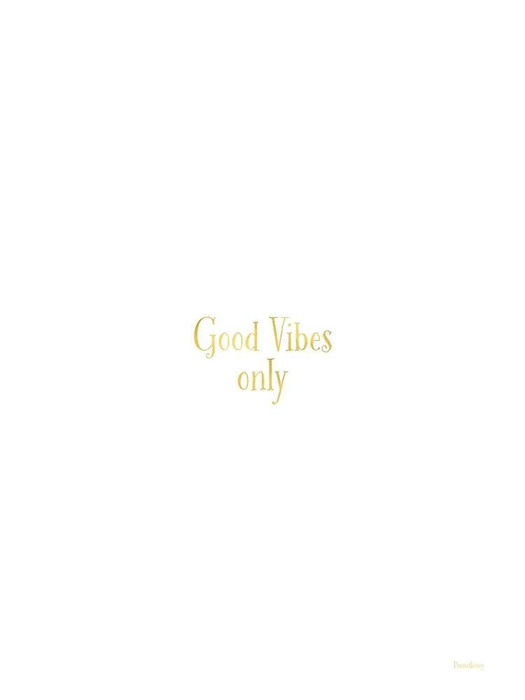 MINIMAL GOOD VIBES GOLD by Pranatheory