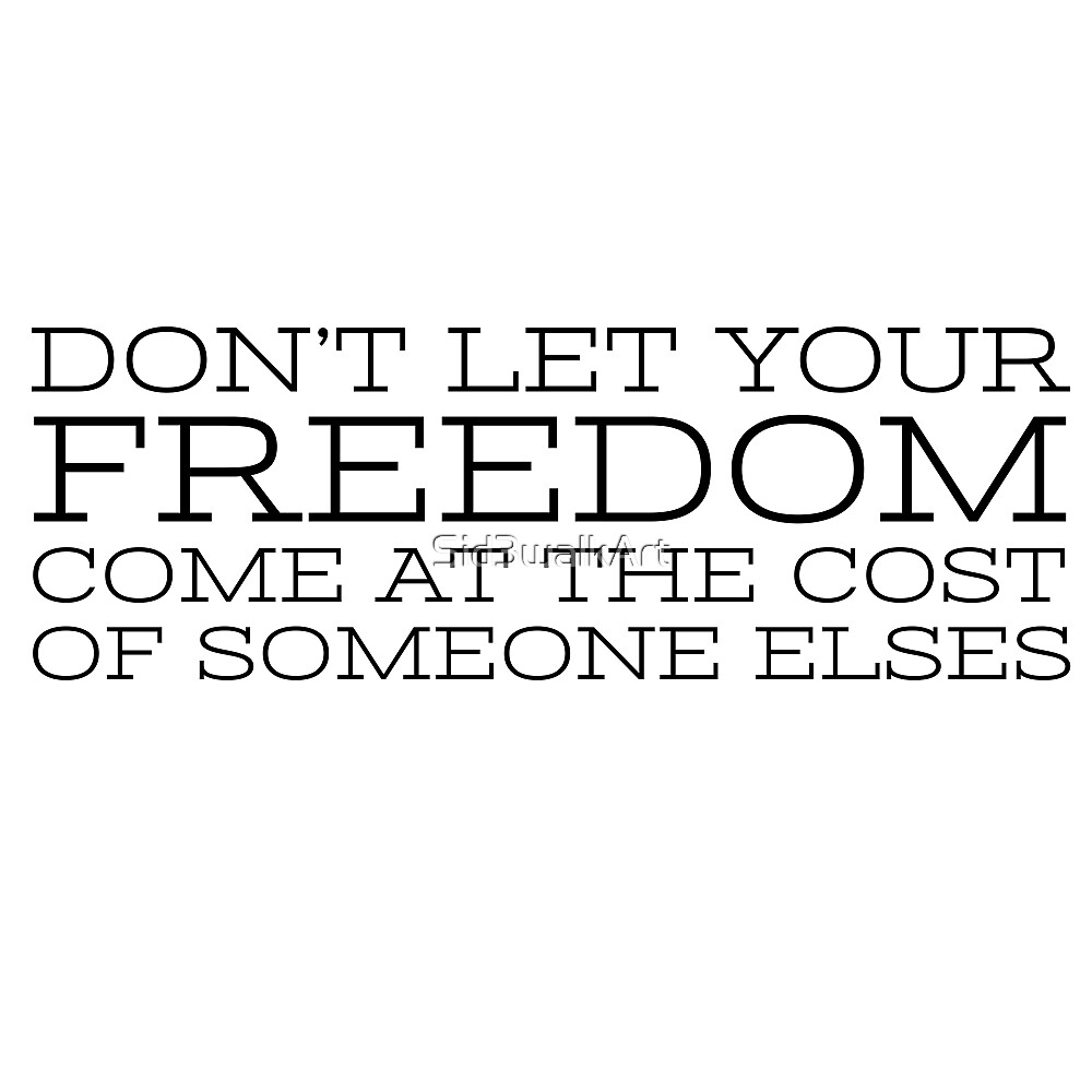 Freedom Of Speech Freedom Quote Liberty Political by Sid3walkArt