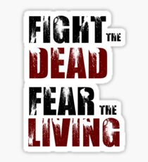 Fight The Dead/Fear The Living - The Walking Dead Sticker