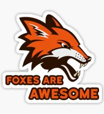 Foxes Are Awesome Cool Retro Cheesy Trashy Clip Art Sticker