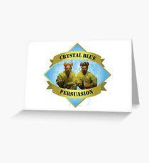 Crystal Blue Persuasion- Breaking Bad Greeting Card