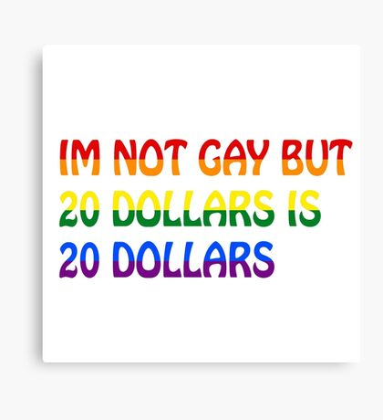 Funny Gay Humour Comedy Joke  Canvas Print