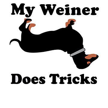 My Weiner Does Tricks by obamashirts