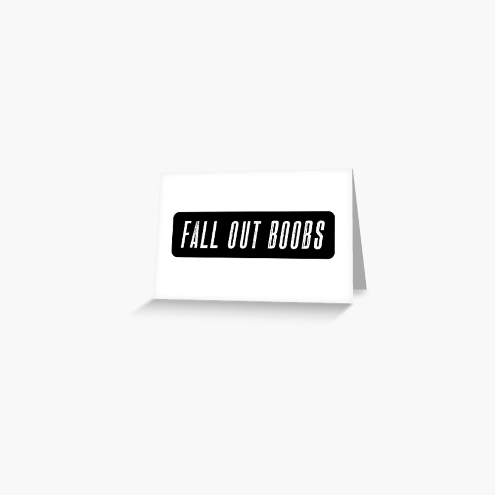 Fall Out Boobs - Schwarz Grußkarte