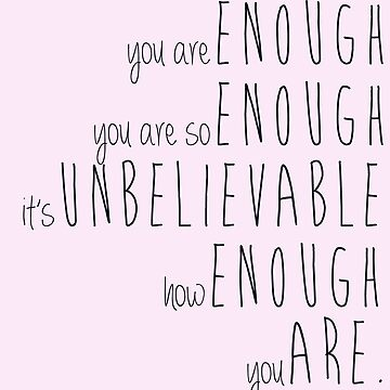 you are enough - sierra boggess by fahimahsarebel