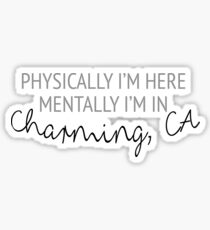 Physically I'm here, mentally I'm in Charming Sticker