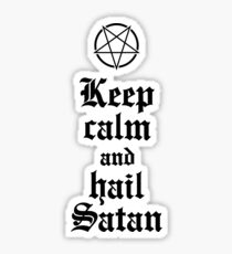 Keep calm and hail Satan No.2 (black) Sticker