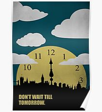 Dont Wait Till Tomorrow - Corporate Start-up Quotes Poster