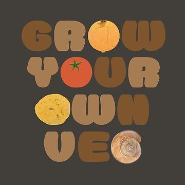 Grow your own veg by theartofveg