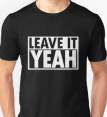 Leave It Yeah T-Shirt