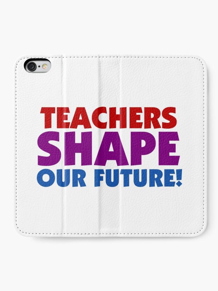Text Zitate Lehrer Gestalten Unsere Zukunft Iphone Flip Case