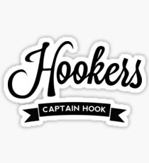 Once Upon a Time - Hookers - Captain Hook Sticker