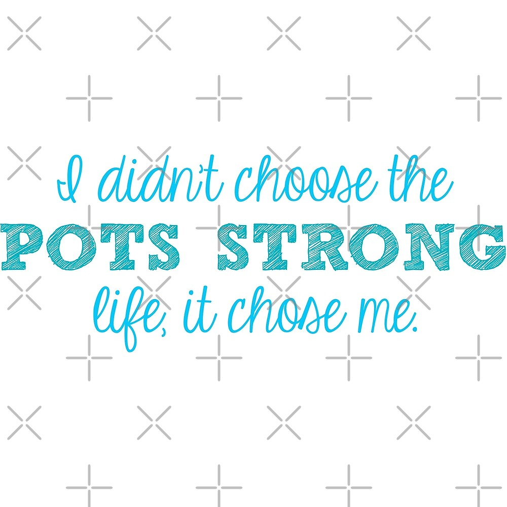 POTS Strong Life by Nisa Katz