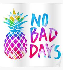 No Bad Days (tie dye) Poster