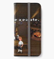 I want to be a pirate! (Monkey Island 2) iPhone Wallet/Case/Skin