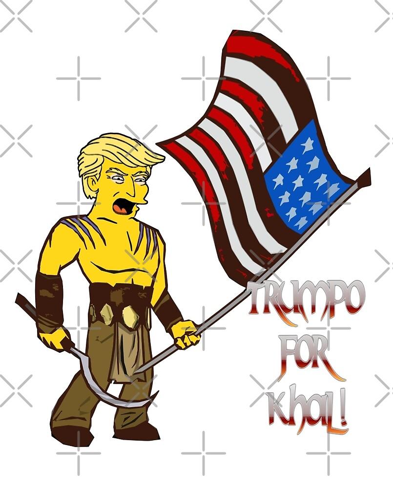 TRUMPO FOR KHAL! by LordNeckbeard