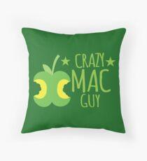 Crazy Mac guy Throw Pillow