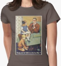 British Poster World War I: Daddy what did you do Womens Fitted T-Shirt