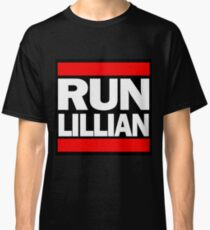Unbreakable Kimmy Schmidt Inspired Rap Mashup - RUN Lillian - UKS Shirt - Females are Strong as Hell Parody Shirt Classic T-Shirt