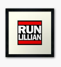 Unbreakable Kimmy Schmidt Inspired Rap Mashup - RUN Lillian - UKS Shirt - Females are Strong as Hell Parody Shirt Framed Print