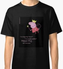 Peppa Pig. Rest in Peace, Angel. Classic T-Shirt