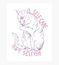 Self-care isn't selfish Photographic Print