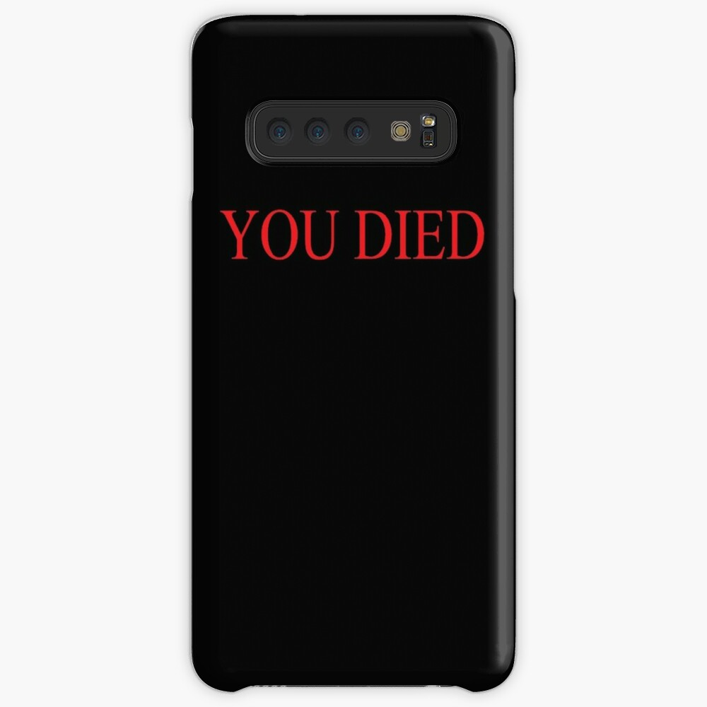 You Died Case & Skin for Samsung Galaxy